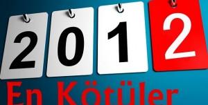 2012'nin En Kötü Beş Teknolojik Ürünü