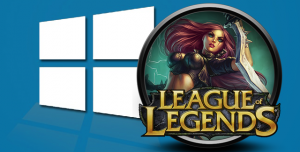 League of Legends ve Windows 10 Bir Araya Geldi