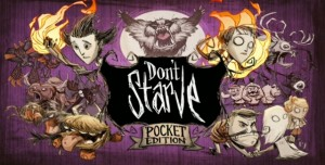 Don't Starve: Pocket Edition Android ve iOS İçin Çıktı!