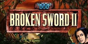 Broken Sword II - The Smoking Mirror: Remastered Android Cihazlar İçin Yeniden Yaratıldı!
