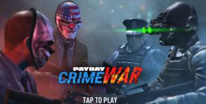 PayDay Crime War ile Banka Soygunu Heyecanı Mobil Cihazlarımıza Geliyor!