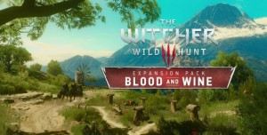 The Witcher 3 - Blood and Wine İncelemesi