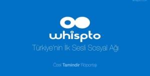 Türkiye'nin İlk Sesli Sosyal Ağı Whispto Geliştiricileri ile Özel Tamindir Röportajı