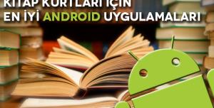 Kitap Okumayı Sevenler İçin En İyi Android Uygulamaları