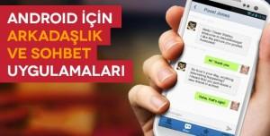 Android İçin Arkadaş Bulma ve Sohbet Uygulamaları