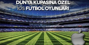 Dünya Kupası'na Özel iOS Futbol Oyunları