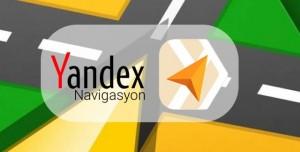 Yandex Navigasyon Teknolojisinde Devrim Yapıyor