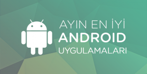 Ayın En İyi Android Uygulamaları - Nisan 2015