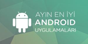 Ayın En İyi Android Uygulamaları - Haziran 2015