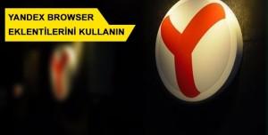 Yandex Browser Eklentileri Nasıl Kullanılır