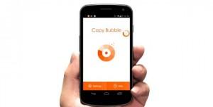 Copy Bubble ile Android'de Kopyala Yapıştır Çok Kolay