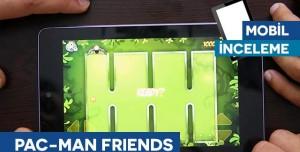 PAC-MAN Friends - Tamindir İncelemesi
