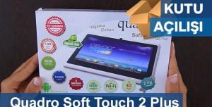 Quadro Soft Touch 2 Plus Kutu Açılışı
