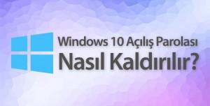 Windows 10 Şifre Kaldırma Nasıl Yapılır?