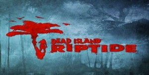 Dead Island Riptide Sinematik Video