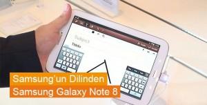 Samsung'un Dilinden Galaxy Note 8 Tanıtımı