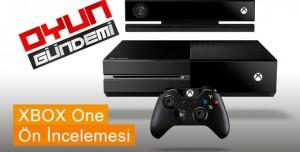 Xbox One Ön İncelemesi
