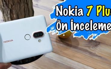 Nokia 7 Plus Ön inceleme - Nokia da Plus Kervanına Katıldı