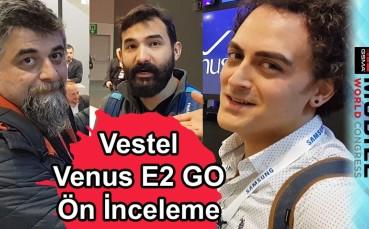 Vestel Venus E2 GO Ön inceleme - Videoyu Kim Bastı?