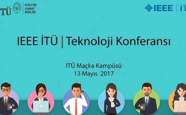 IEEE İTÜ Teknoloji Konferansı ile Dijital Dünyaya Bağlanın