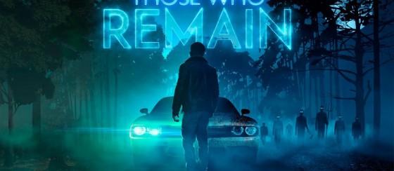 Those Who Remain için PAX East 2020 Oynanış Videosu Yayınlandı