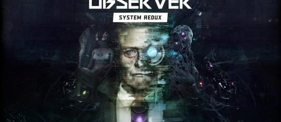 Observer: System Redux Karşılaştırma Fragmanı, Yaşanan Gelişimi Gösteriyor
