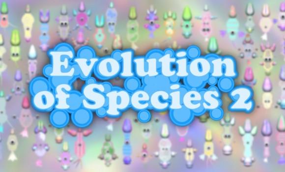 Evolution of Species 2 Ekran Görüntüleri - 2
