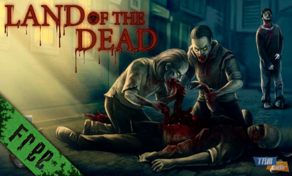 Land of the Dead Ekran Görüntüleri - 8