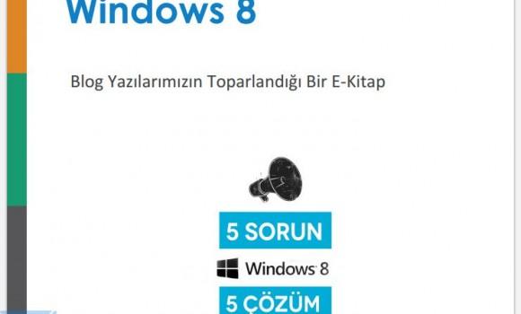 Windows 8'de Yaşanan Sorunlar ve Çözümleri Ekran Görüntüleri - 2