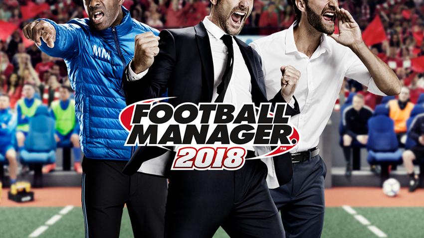 Football Manager 2018 Çıktı!