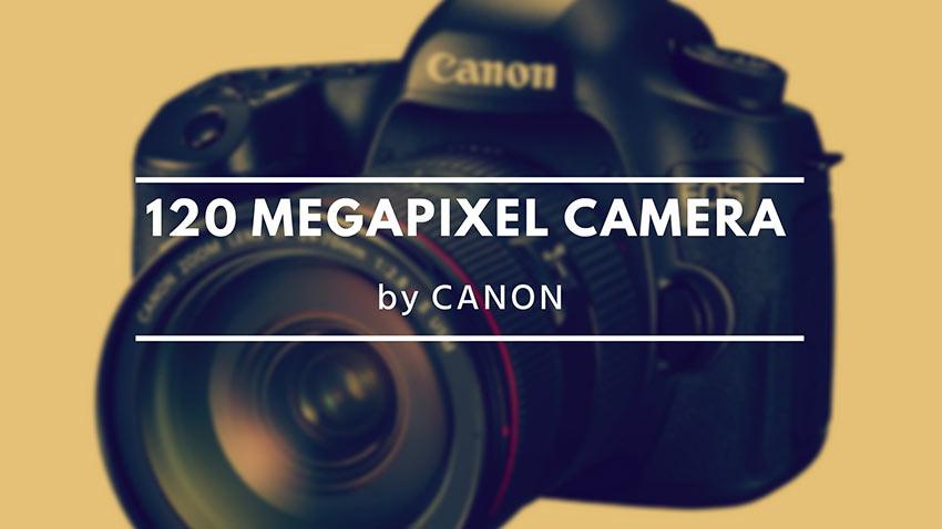 Canon 120MP 1