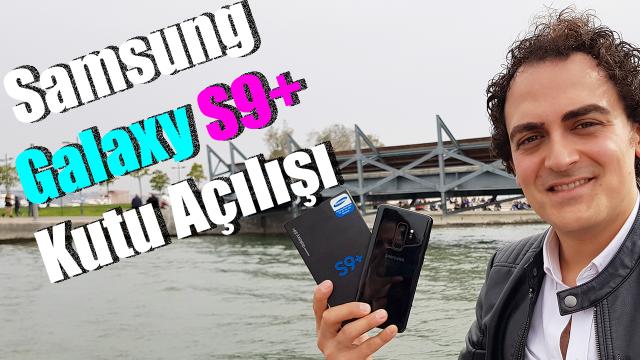 S9 Plus Kutu Acilisi