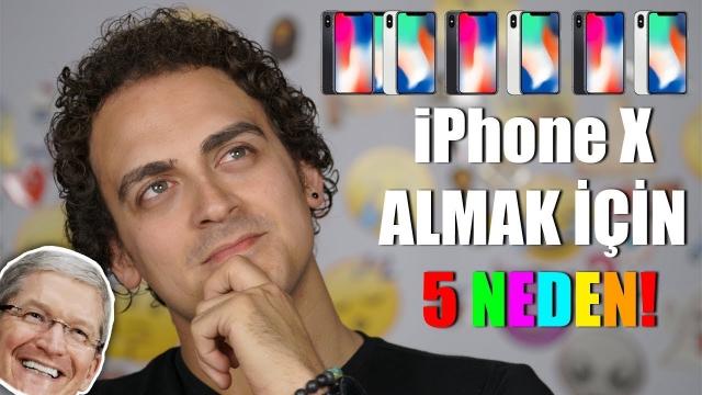 iPhone X Almak İçin 5 Sebep