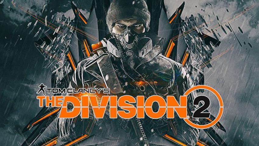 The Division 2'nin Çıkış Tarihi Açıklandı!