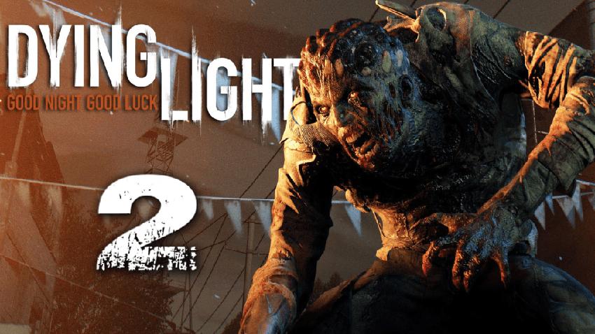 Dying Light 2 Duyuruldu!