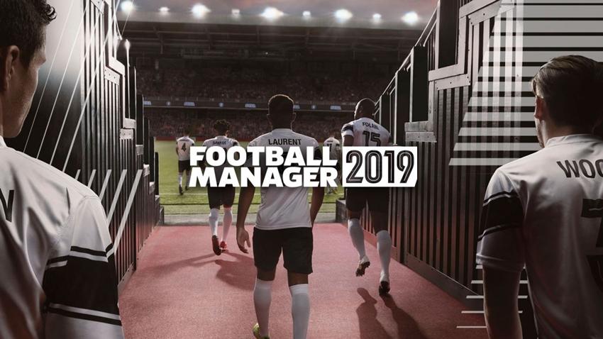 Football Manager 2019'un Fiyatı ve Çıkış Tarihi Belli OIdu!
