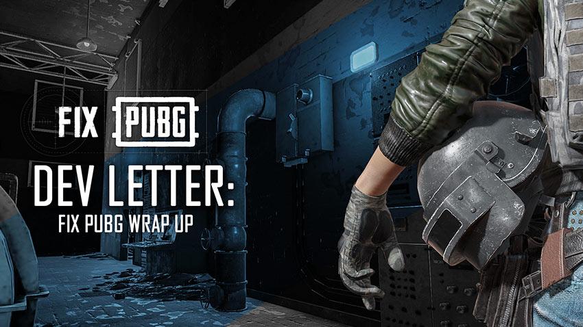 Fix PUBG Çalışması Sona Erdi
