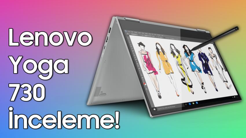 Lenovo Yoga 730 İnceleme