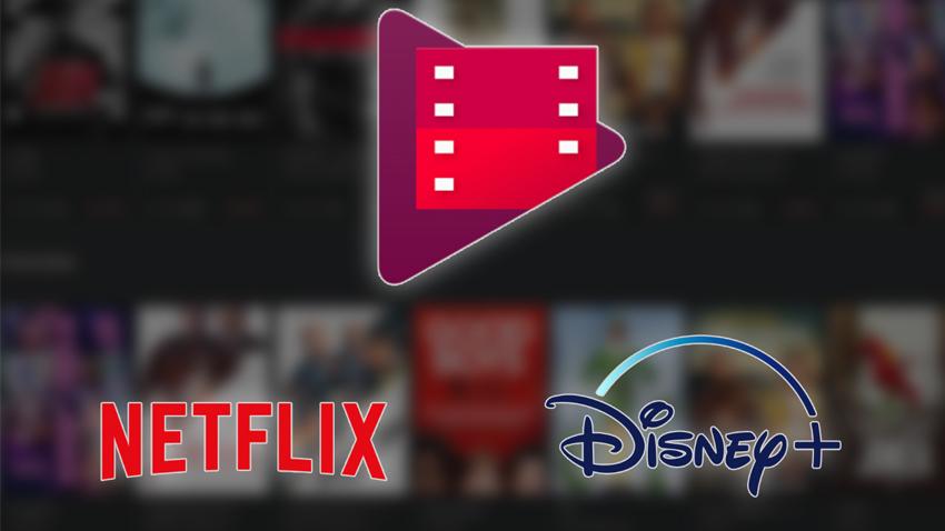 Netflix ve Disney Plus artık Google Play Filmlerde