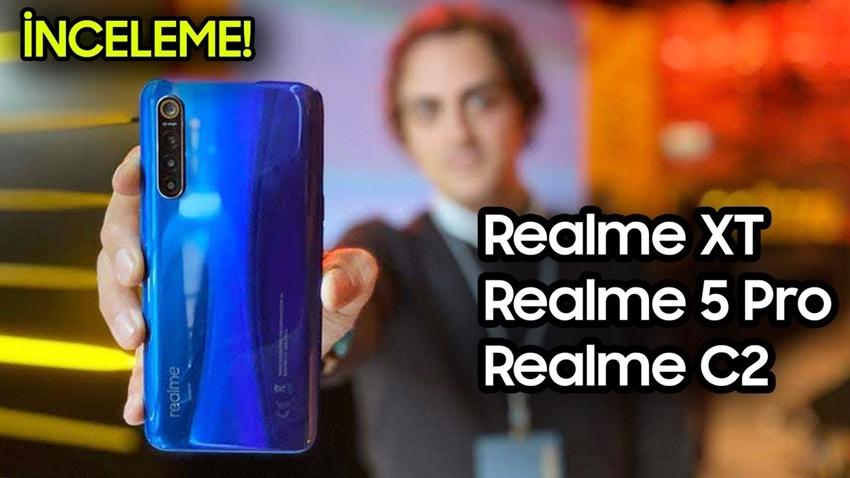 Realme Türkiye'de! - Realme XT, Realme 5 Pro, Realme C2 Ön İnceleme