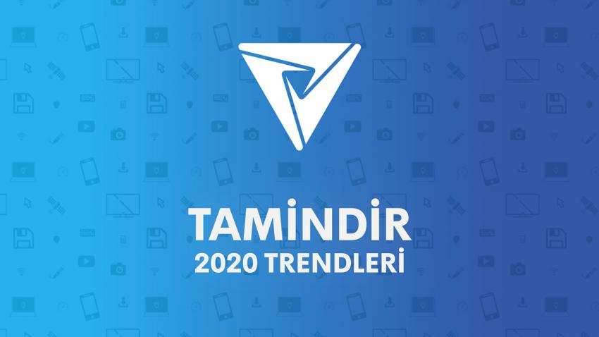 Tamindir Trendleri 2020