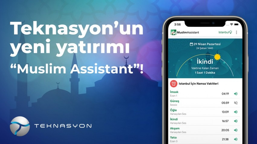 Teknasyon, Muslim Assistant'a Yatırım Yaptı!