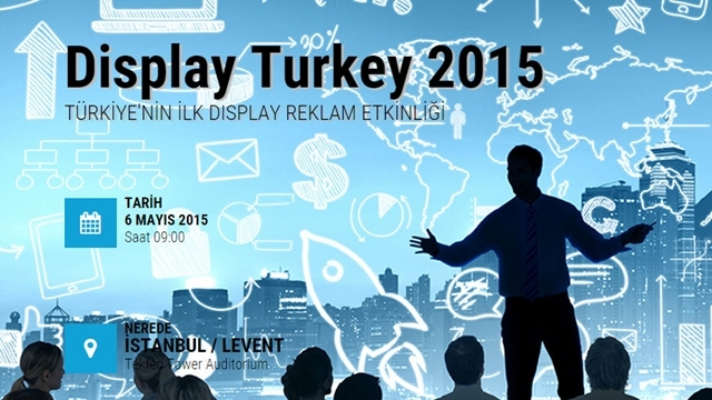 Display Turkey 2015, 6 Mayıs Günü İstanbul'da Gerçekleşecek