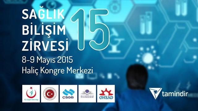 Sağlık Bilişim Zirvesi 8 - 9 Mayıs'ta İstanbul'da Gerçekleşecek