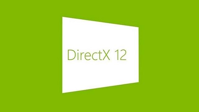 DirectX 12'nin Detayları Belli Oldu