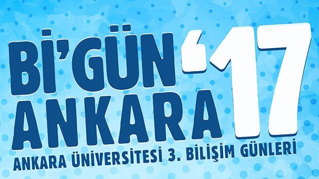 Ankara Üniversitesi 3. Bilişim Günleri Başlıyor