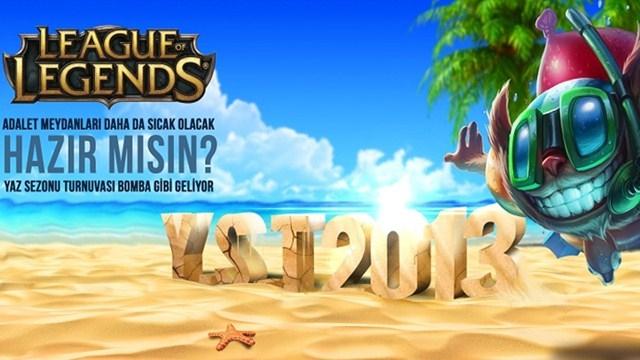 League of Legends'ın Yaz Sezonu Turnuvası Başlıyor!