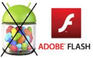Android 4.1 Flash Desteğine Sahip Olmayacak