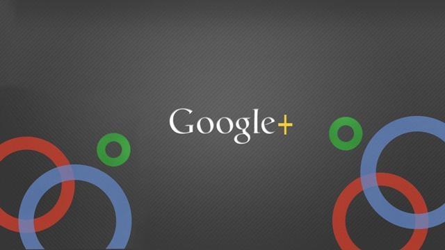 Google+ ve Yeni Özellikleri