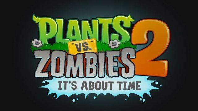 Plants vs. Zombies 2, iOS için Yayınlandı